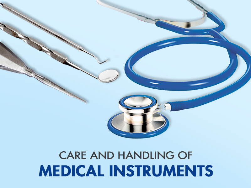 Care and Handling Of Medical Instruments